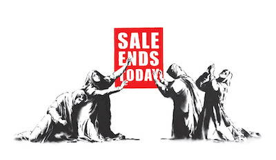 Sale Ends Today - Banksy